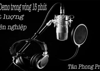 DỊCH VU THU ÂM QUẢNG CÁO - PHÒNG THU TÂN PHONG PROMOTION